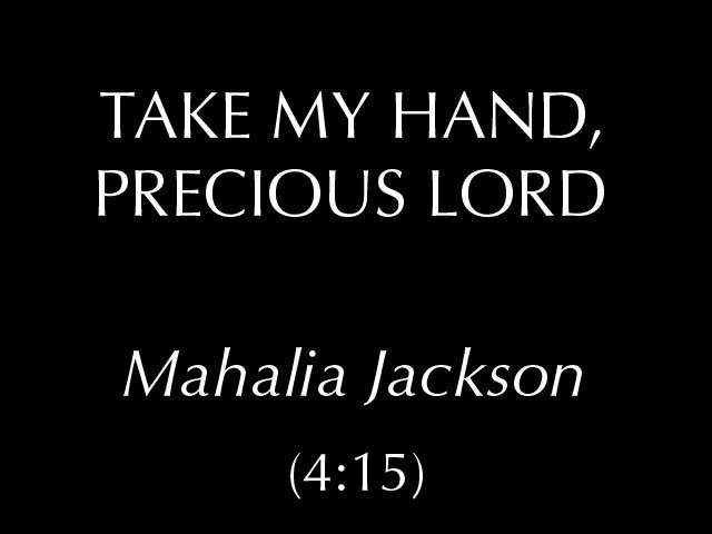 Take My Hand, Precious Lord