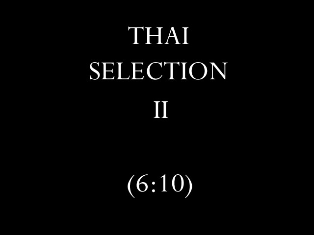 Thai Selection II