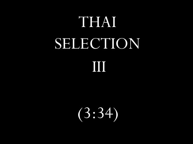 Thai Selection III
