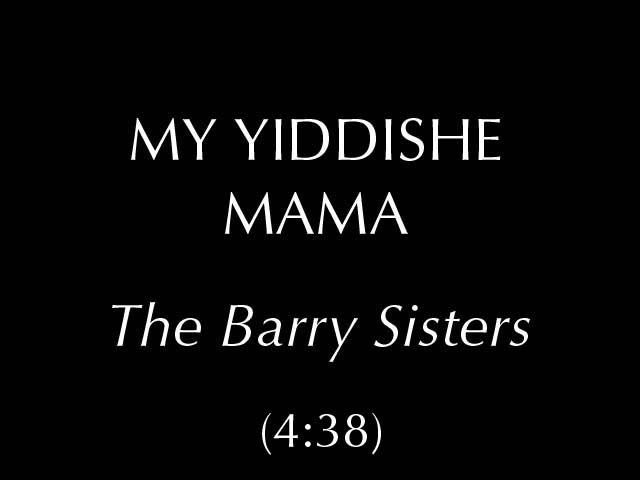 My Yiddishe Mama